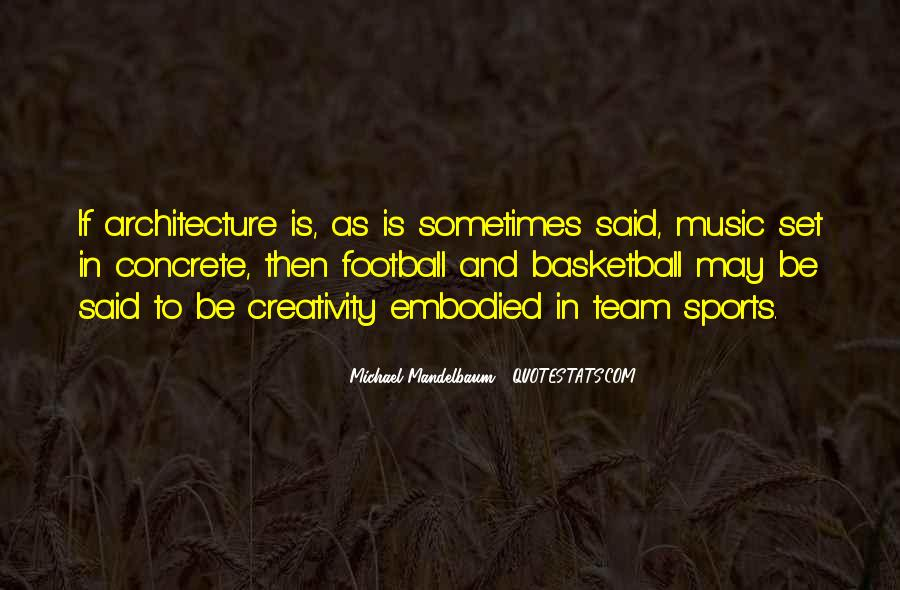 Quotes About Music And Creativity #264878