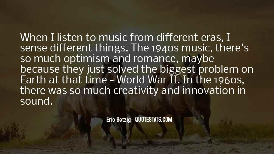 Quotes About Music And Creativity #531957