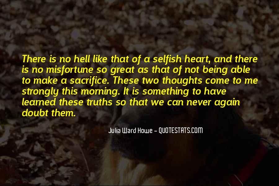Quotes About Not Being Selfish #1064200