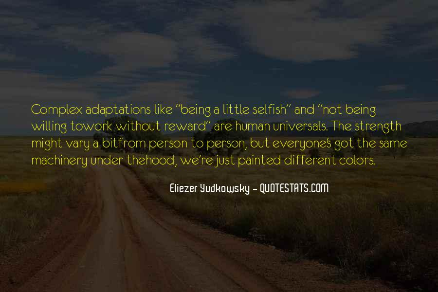 Quotes About Not Being Selfish #1798566