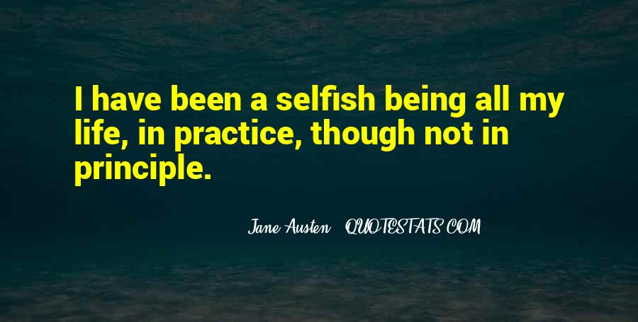 Quotes About Not Being Selfish #534894