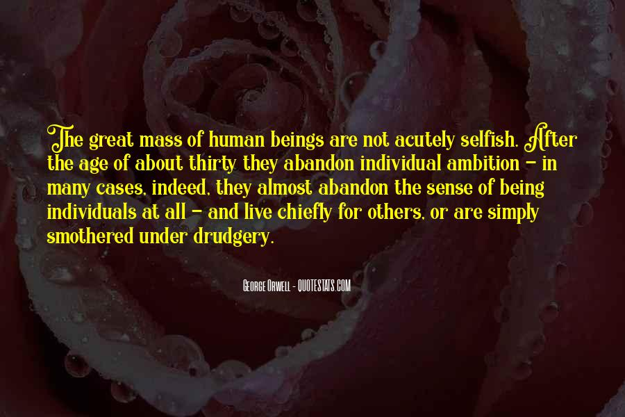 Quotes About Not Being Selfish #747686