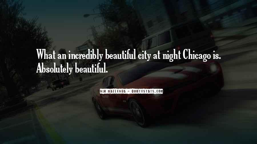 Quotes About Chicago At Night #388040