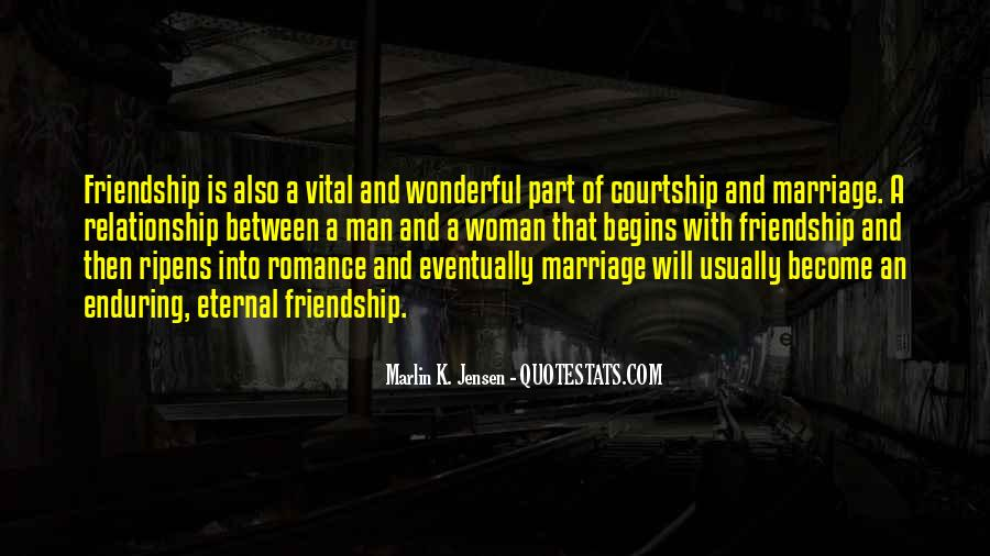 Quotes About Friendship Between Man And Woman #1271015