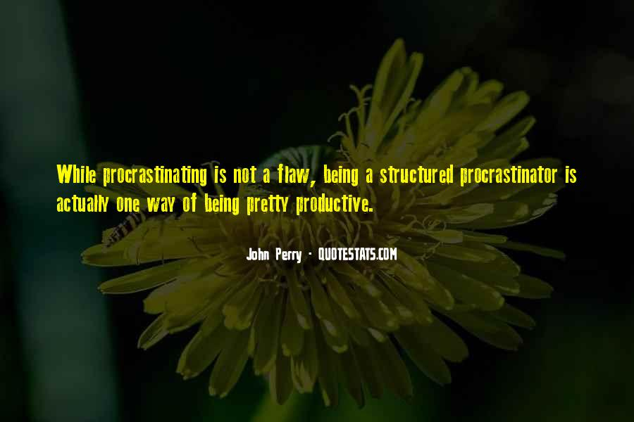 Quotes About Procrastinating #1202904