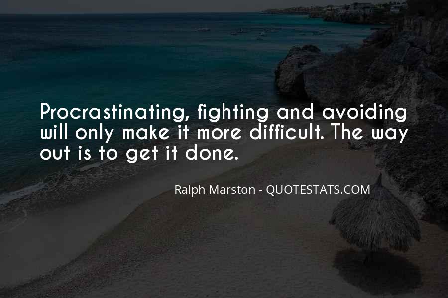 Quotes About Procrastinating #1330783