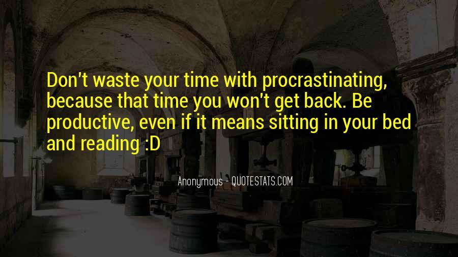 Quotes About Procrastinating #1378474