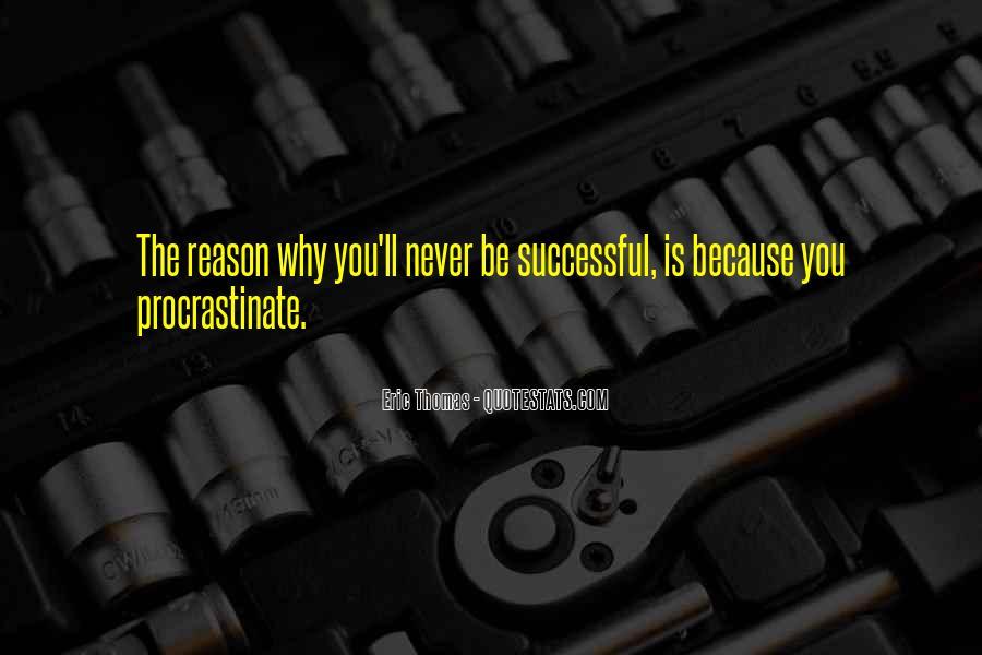 Quotes About Procrastinating #1455698