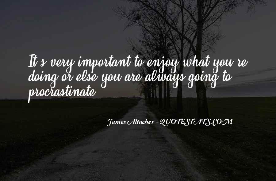 Quotes About Procrastinating #1560533