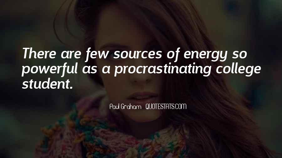 Quotes About Procrastinating #1647557