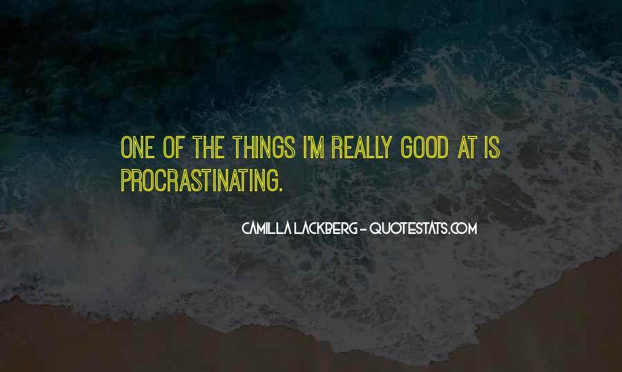 Quotes About Procrastinating #1741490