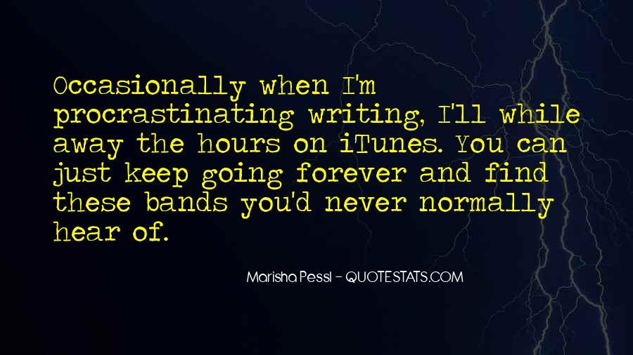 Quotes About Procrastinating #1805172