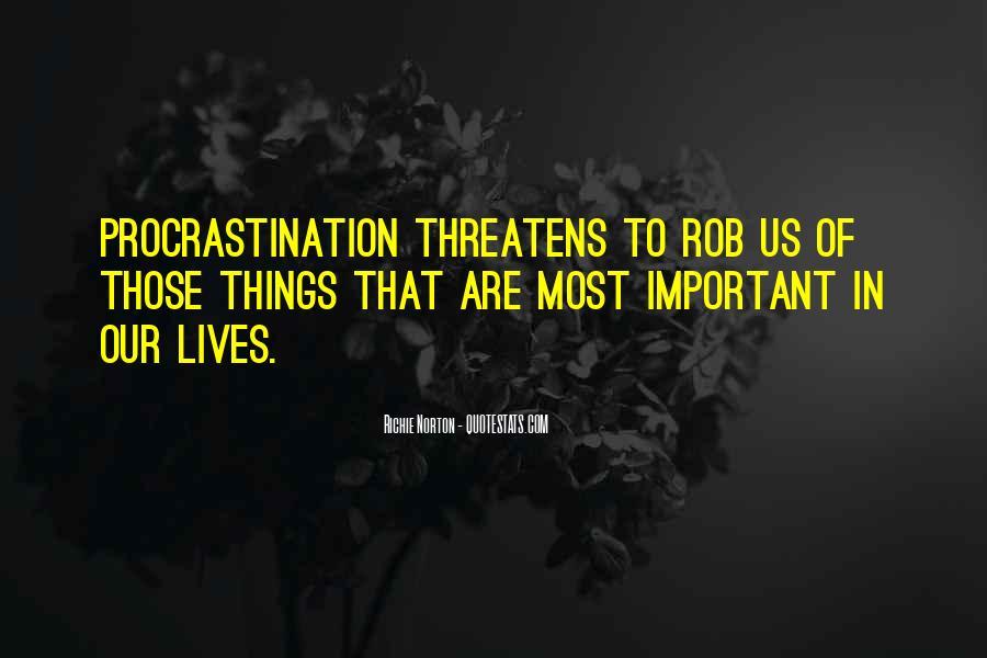 Quotes About Procrastinating #1831884