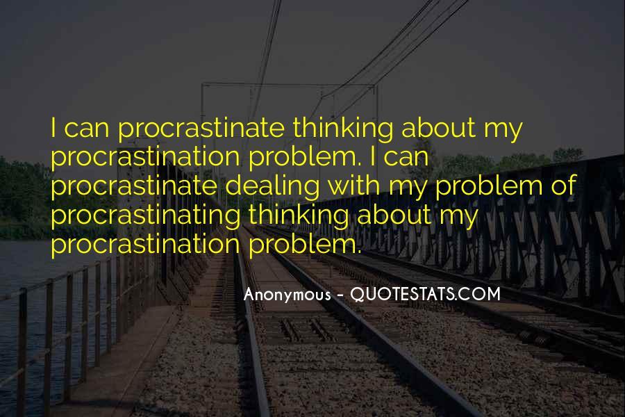 Quotes About Procrastinating #230406