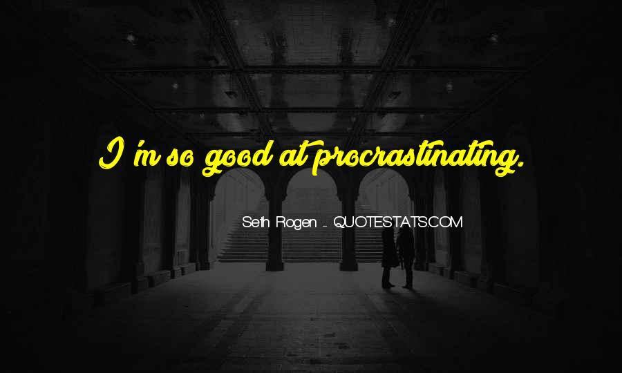 Quotes About Procrastinating #404834
