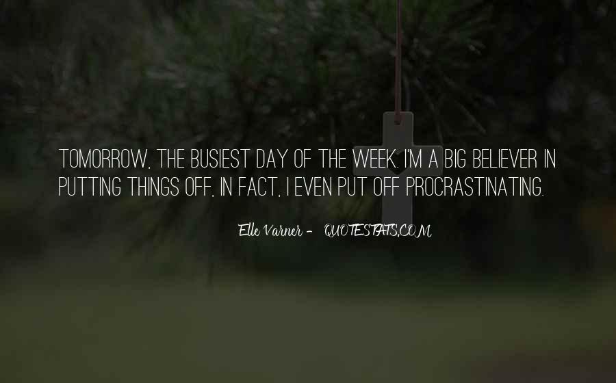 Quotes About Procrastinating #528329