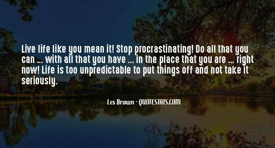 Quotes About Procrastinating #590399