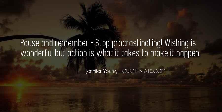 Quotes About Procrastinating #663493