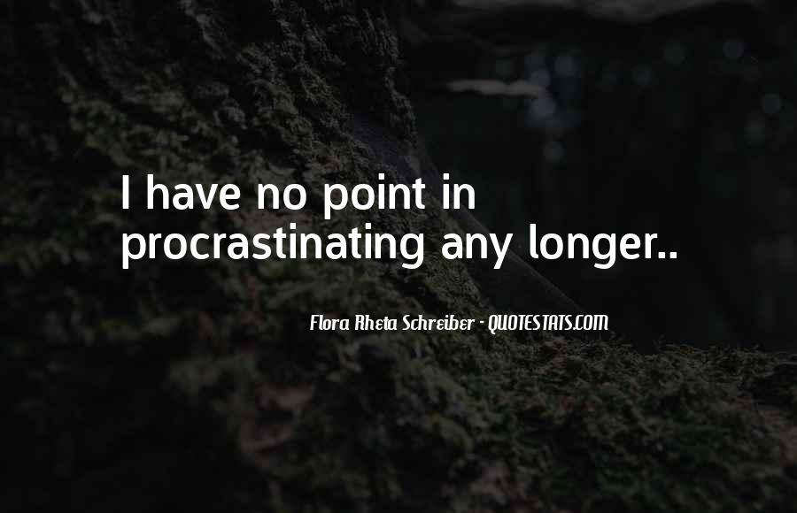 Quotes About Procrastinating #804697