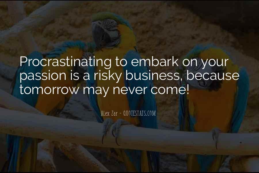 Quotes About Procrastinating #80999