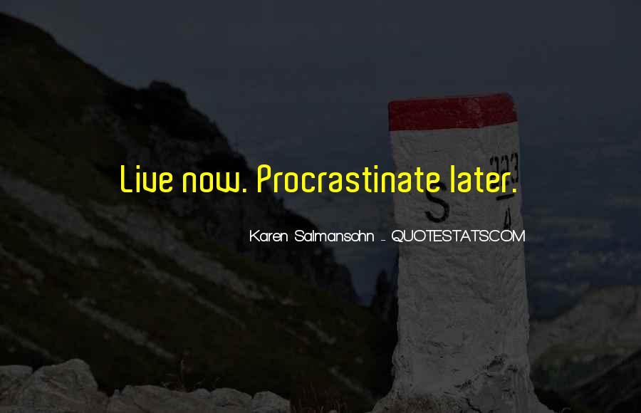 Quotes About Procrastinating #829486