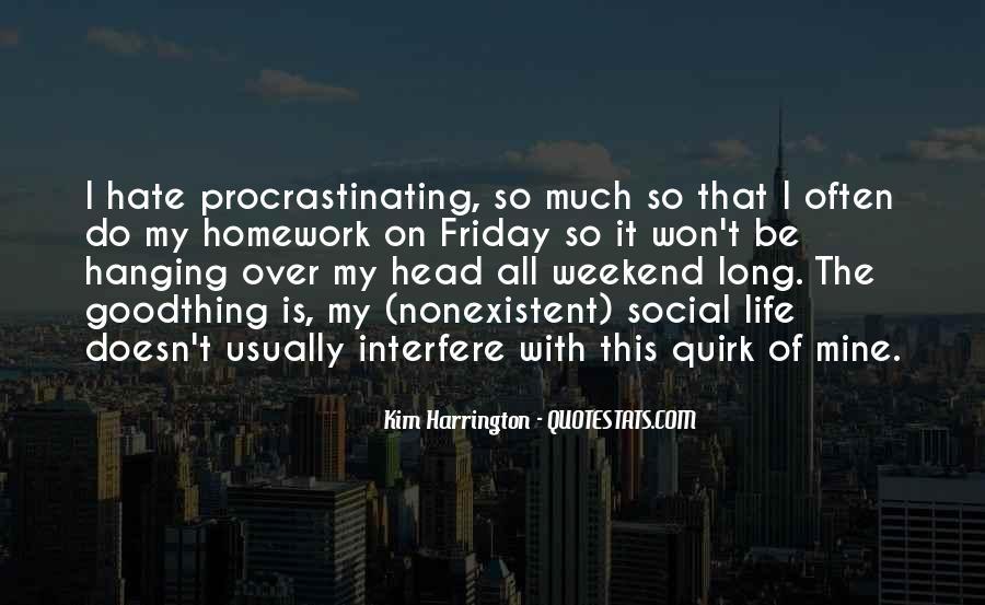 Quotes About Procrastinating #883131