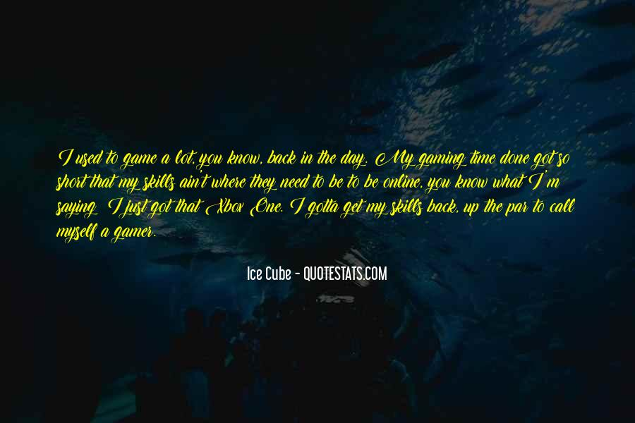 Quotes About Xbox #1178713
