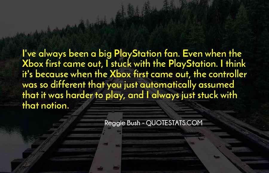 Quotes About Xbox #1862713