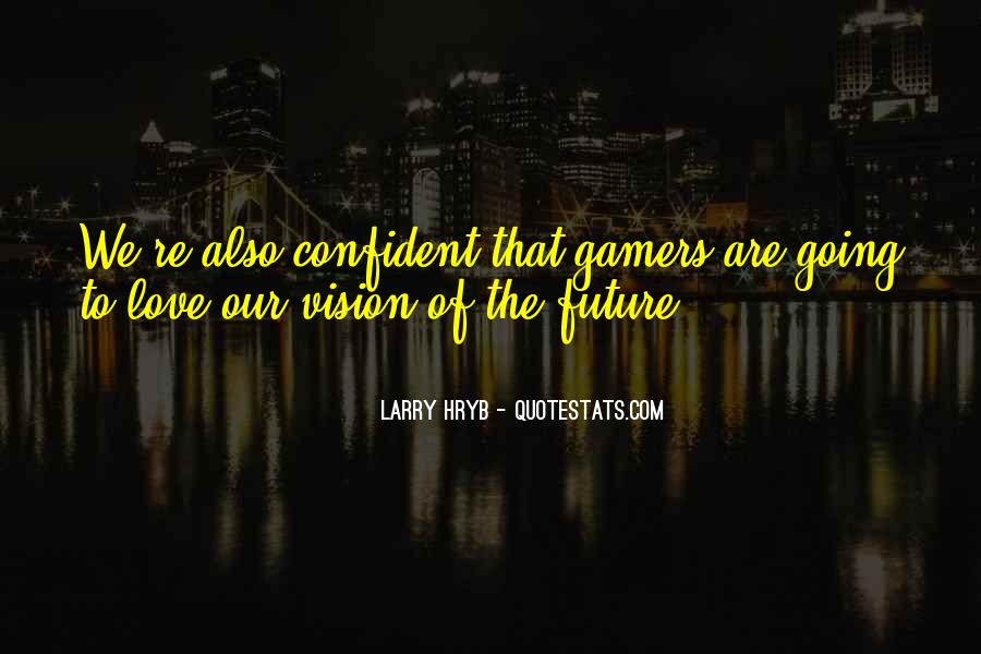 Quotes About Xbox #842083