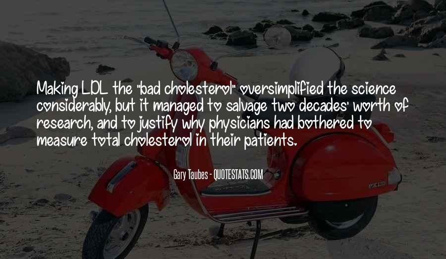 Quotes About Cholesterol #1221138