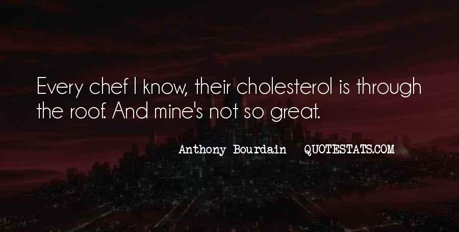 Quotes About Cholesterol #124158
