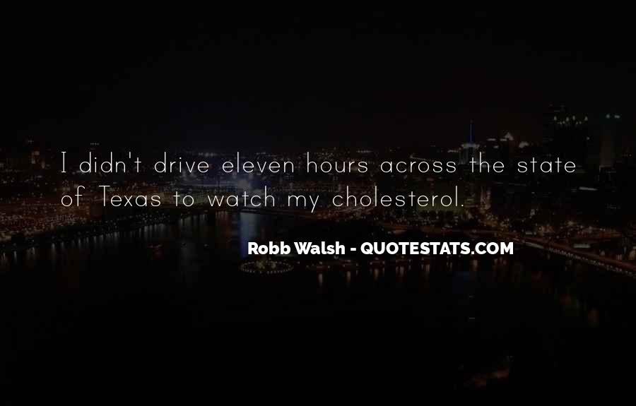 Quotes About Cholesterol #1555150