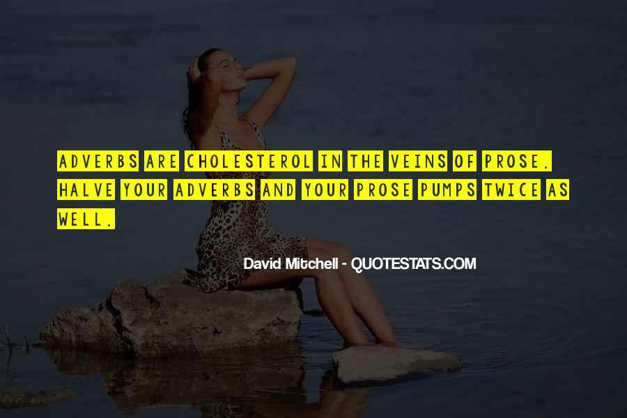 Quotes About Cholesterol #1576475