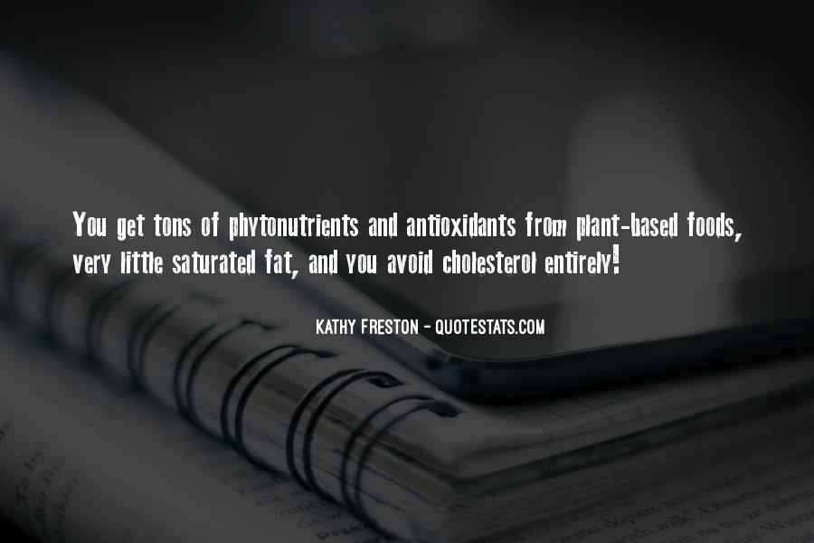 Quotes About Cholesterol #1673716