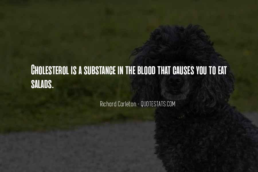 Quotes About Cholesterol #1781176