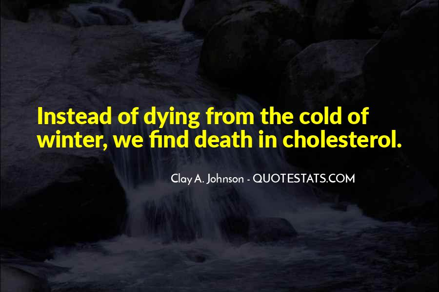 Quotes About Cholesterol #182213