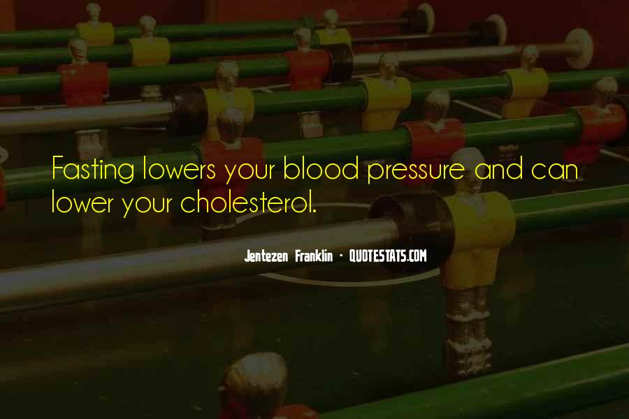 Quotes About Cholesterol #365745