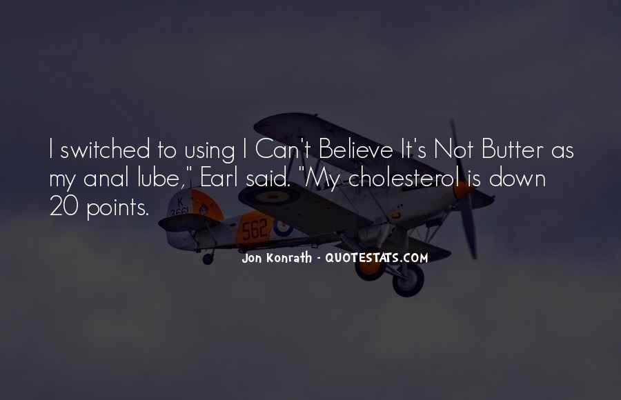 Quotes About Cholesterol #871234