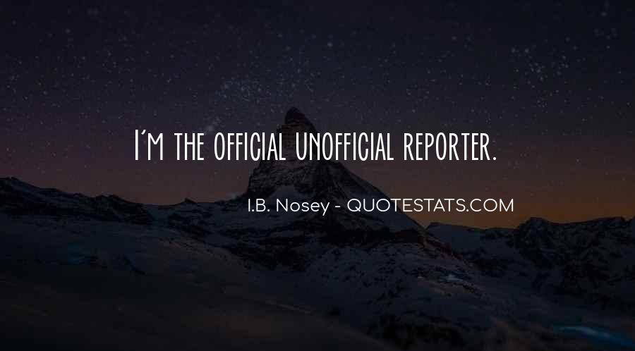 Quotes About Nosey #1042615