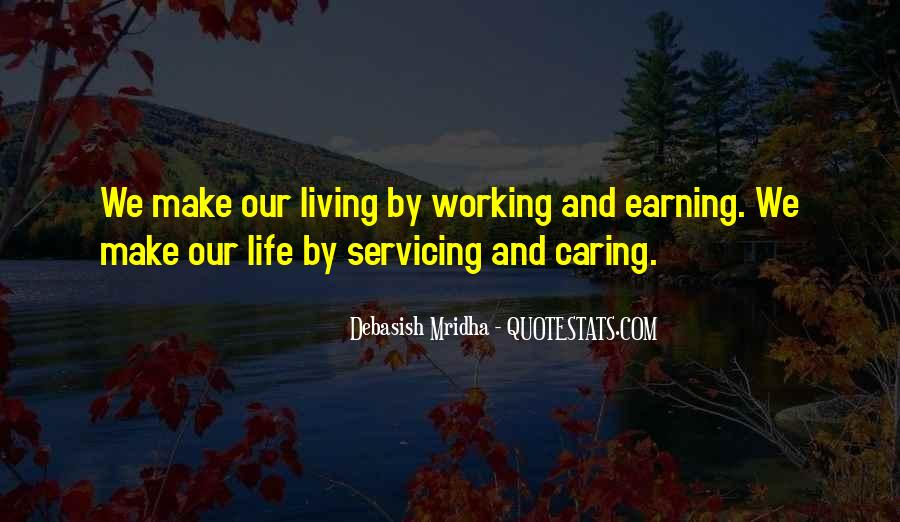 Quotes About Living Your Life And Not Caring #1276158