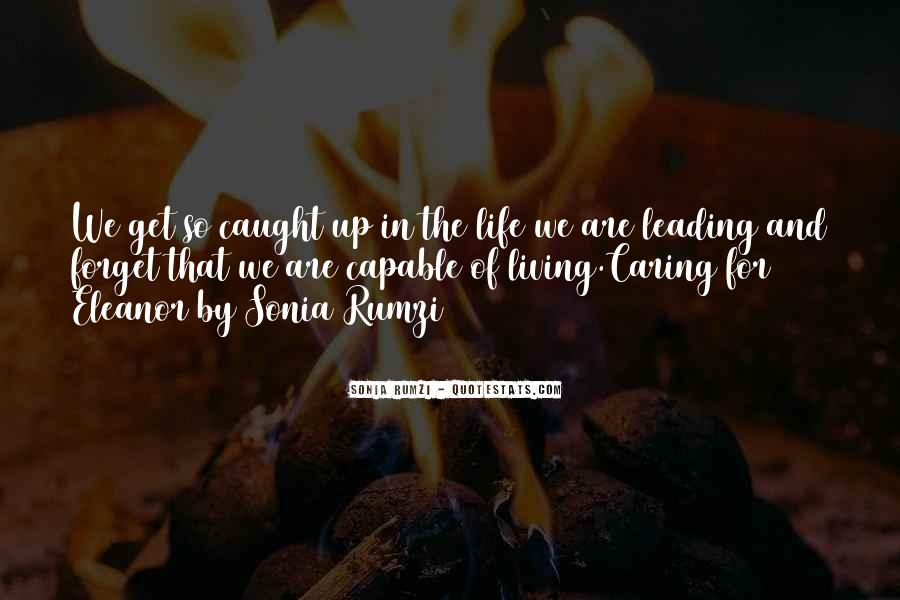 Quotes About Living Your Life And Not Caring #1277753