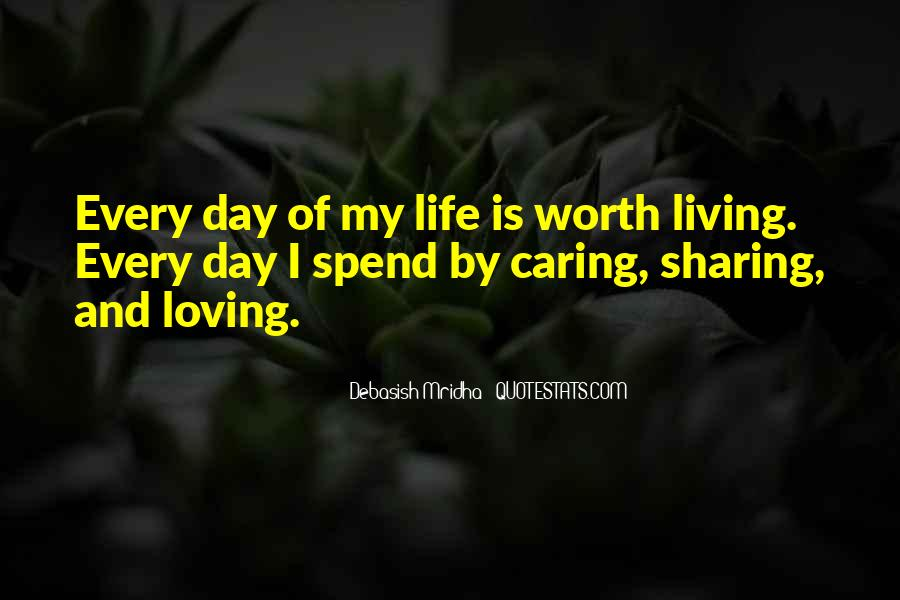 Quotes About Living Your Life And Not Caring #1557118