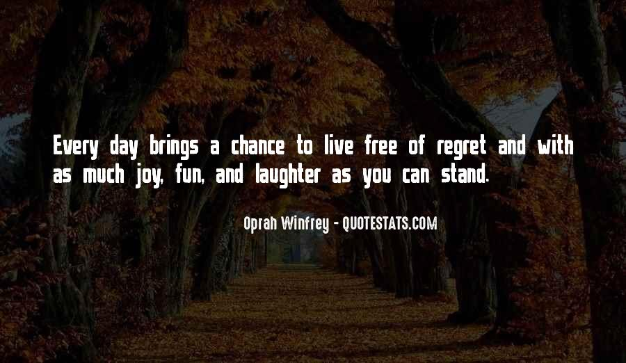 Quotes About Living Your Life And Not Caring #1661689