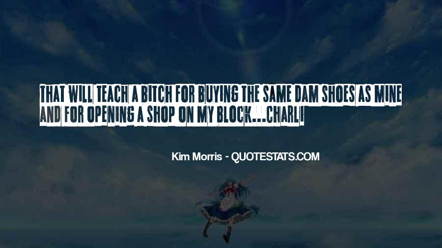 Quotes About Opening A Shop #1763016
