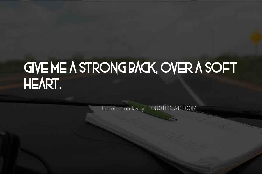 Quotes About Strong Heart #170849