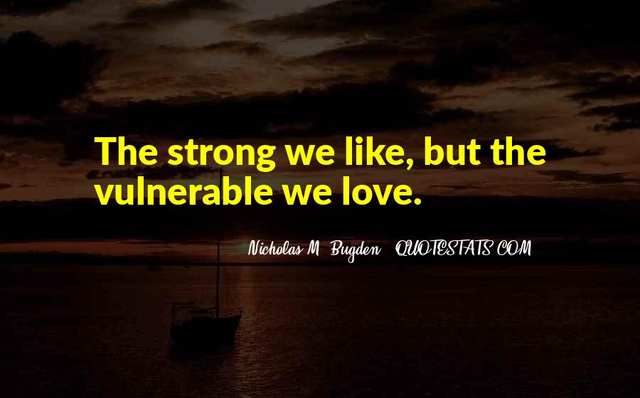 Quotes About Strong Heart #24564