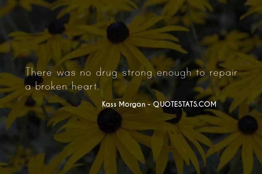 Quotes About Strong Heart #257495