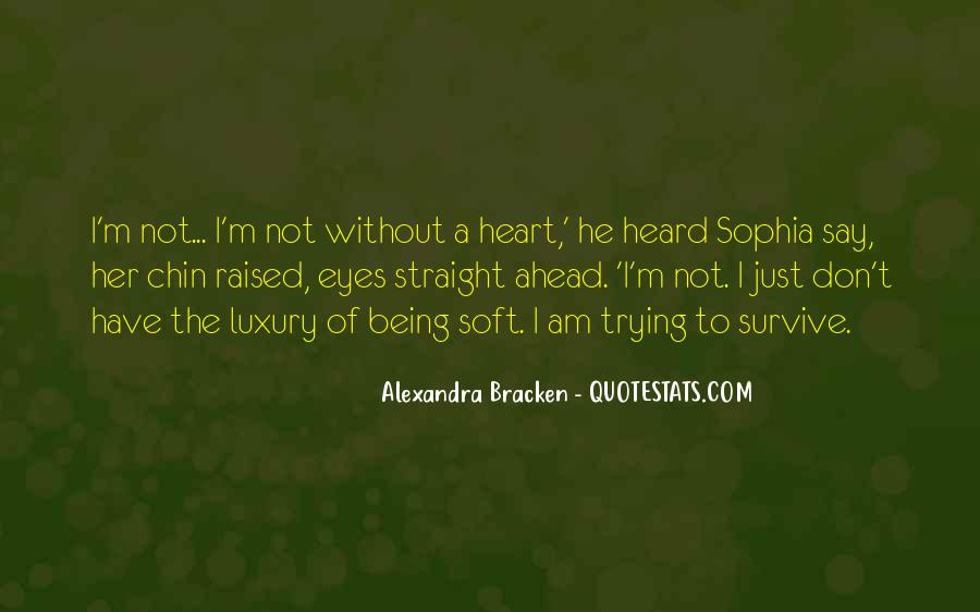 Quotes About Strong Heart #27890
