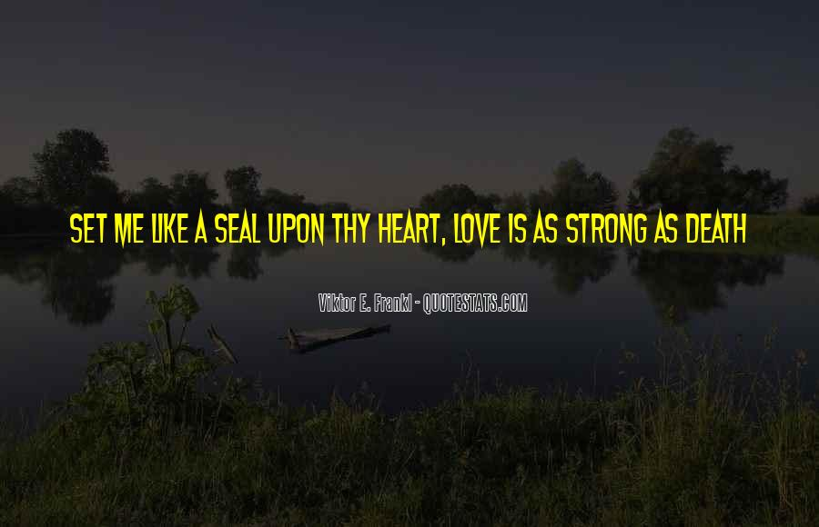 Quotes About Strong Heart #313622