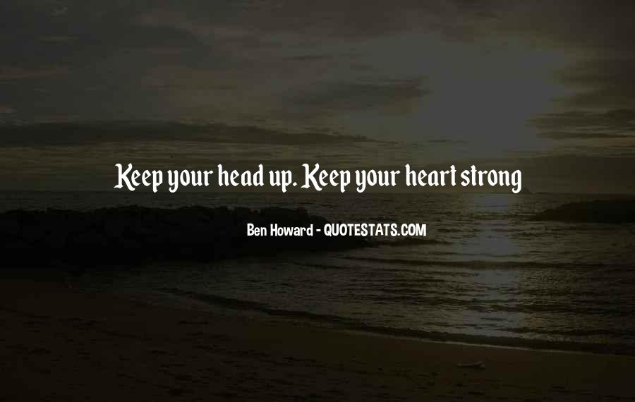 Quotes About Strong Heart #32337